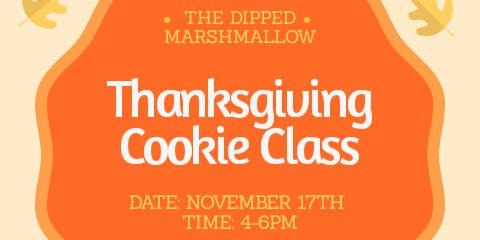 """""""Thankful""""  Thanksgiving Cookie Decorating Class"""
