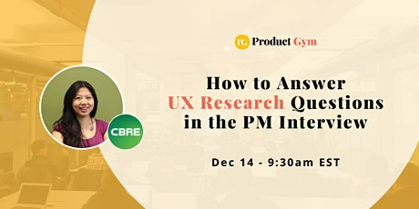 How to Answer UX Research Questions in the Product Manager Interview tickets