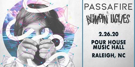Passafire x Bumpin Uglies tickets