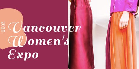 Vancouver Women's Expo tickets