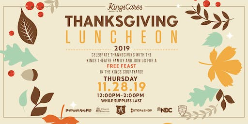 Kings Cares: Thanksgiving Luncheon 2019 Volunteer Sign Up