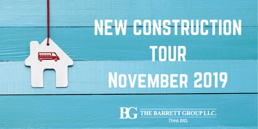 New Construction Tour