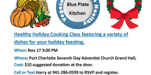 Healthy Holiday Vegan/Vegetarian Cooking Class and Tasting