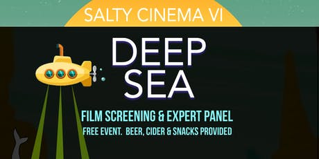 Salty Cinema VI: Deep Sea tickets