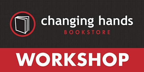 """Changing Hands Writing Workshop with Amy Silverman: """"Morning Memoir"""" tickets"""