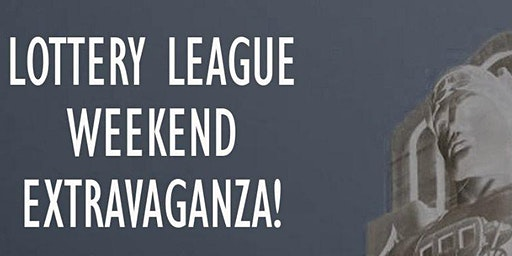 Lottery League Reunion Night!