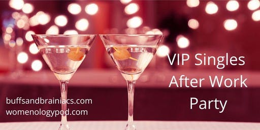 VIP Singles Party - Intellectual Interactions & Connections - Ages 25-45