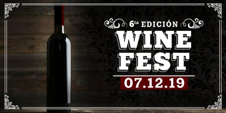 WINE FEST 6° EDICIÓN boletos