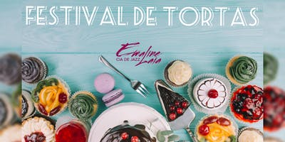 FESTIVAL DE TORTAS DA CIA DE JAZZ EMALINE LAIA
