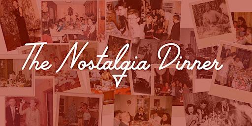 The Nostalgia Dinner
