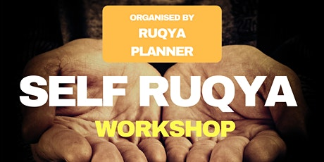 Self Ruqya Workshop (London) tickets