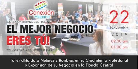 """""""El Mejor Negocio eres tu"""" tickets"""