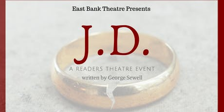 J.D.  an East Bank Readers Theatre Event-Sunday Performance tickets