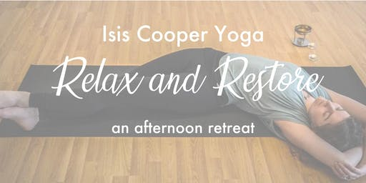 Relax and Restore - An afternoon retreat