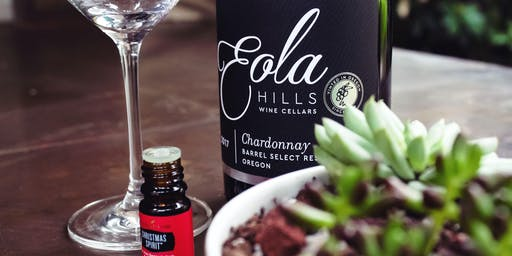 Wine, Succulents and Essential Oils