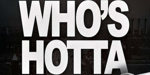 Who's Hotta - Open Mic Competition