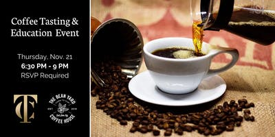 Coffee Tasting & Education Event at Tailor Cooperative
