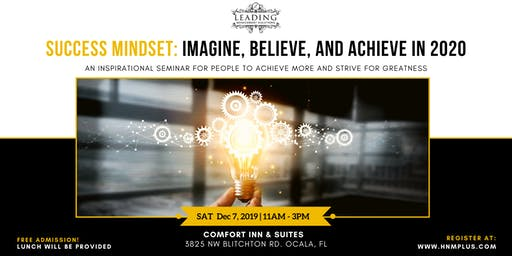 Success Mindset: Imagine, Believe, and Achieve in 2020