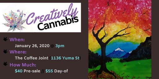 Creatively Cannabis: Tokes and Brush Strokes @ The Coffee Joint (1/26/20)