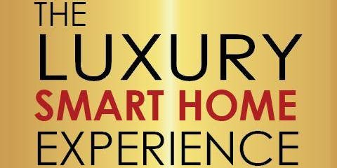 Day 1 The Luxury Smart Home Experience by Digital Installers
