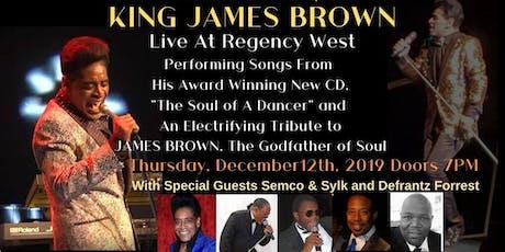 KING JAMES BROWN Live At Regency West tickets
