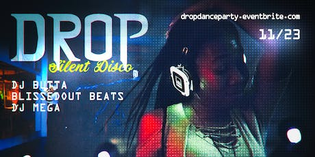 DROP Dance Party - Silent Disco Edition tickets