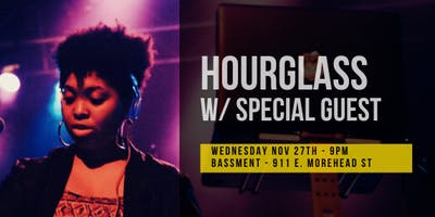 ORBIT w/ HOURGLASS ::Nov 27th::