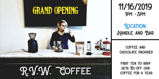 R.V.W. Coffee | Grand Opening | Coffee Session