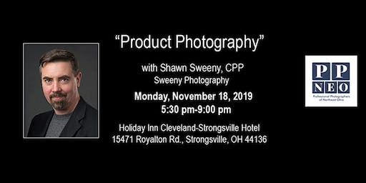 Product Photography with Shawn Sweeny