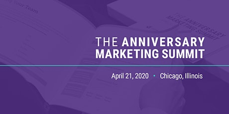 The Anniversary Marketing Summit 2020 tickets