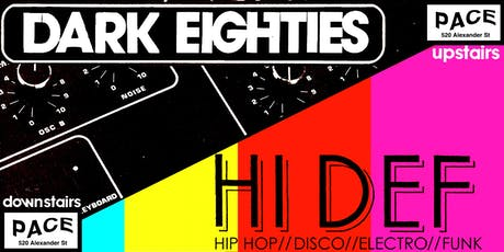 The Dark Eighties + Hi Def tickets