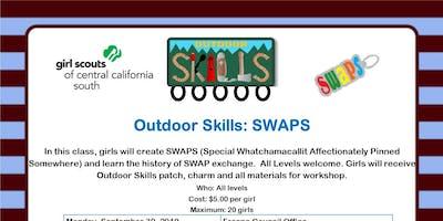 Outdoor Skills: SWAPS - Hanford