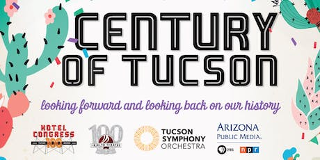 Century of Tucson Party tickets