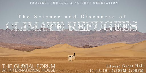 Global Forum: The Science and Discourse of Climate Refugees