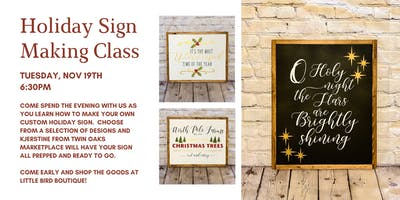Holiday Sign Making Class!