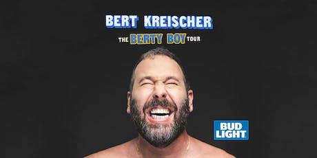 Bert Kreischer: The Berty Boy World Tour tickets