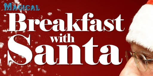 MAGICAL BREAKFAST WITH SANTA