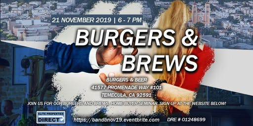 FREE BURGERS FREE BEER - Homebuyer Event Temecula
