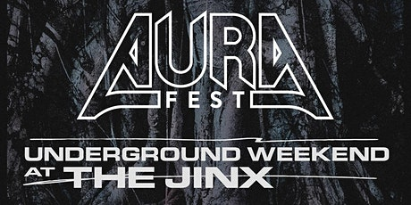AURA Fest Underground Weekend tickets