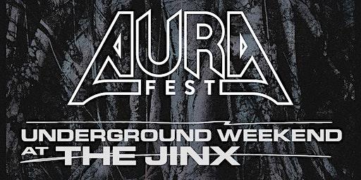 AURA Fest Underground Weekend