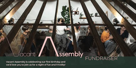 Vacant Assembly Fundraiser tickets