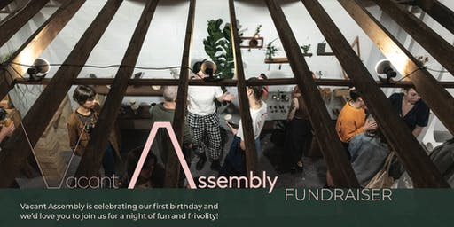 Vacant Assembly Fundraiser