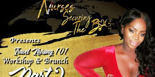 NursesSecuringTheBag Travel Workshop & Brunch Part 2