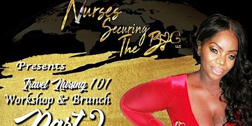 NursesSecuringTheBag Travel Workshop & Brunch Part 2