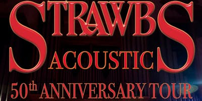 THE ACOUSTIC STRAWBS - 50TH ANNIVERSARY