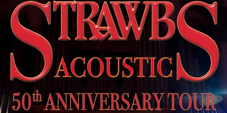 THE ACOUSTIC STRAWBS - 50TH ANNIVERSARY tickets
