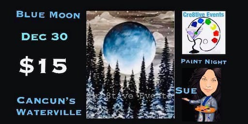 $15 Paint Night at Cancun's Waterville