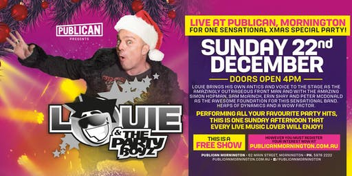 Louie and The Party Boyz LIVE at Publican, Mornington!