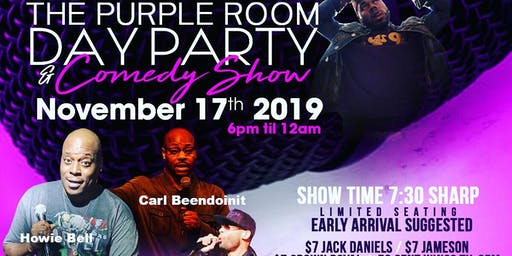 """Purple Room Day Party & Comedy Show"""