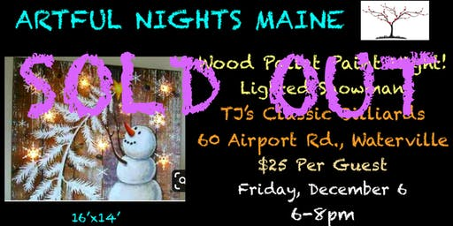 Wood Pallet Paint Night-Lighted Snowman at TJ's Classic Billiards Waterville